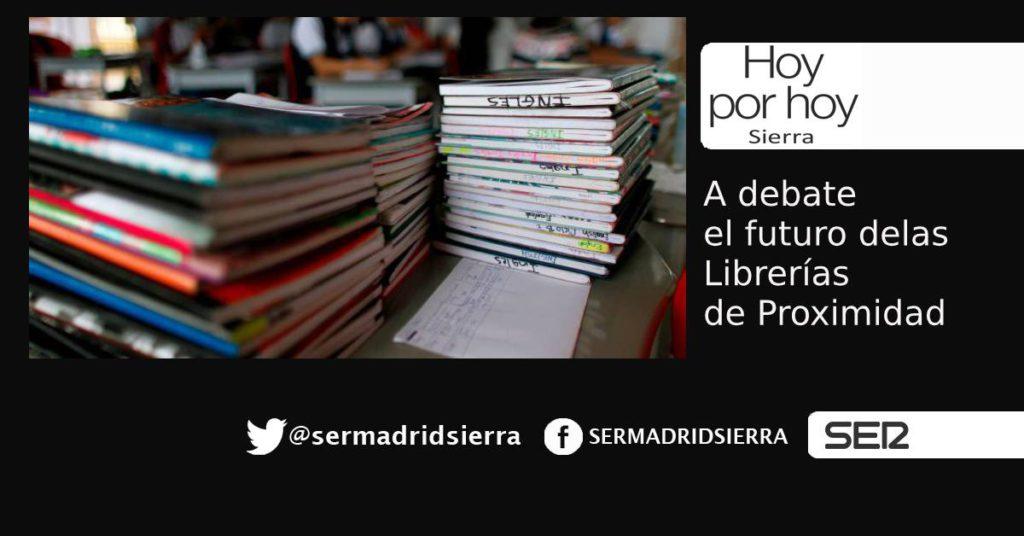 HOY POR HOY SIERRA. EL FUTURO DE LAS LIBRERÍAS DE PROXIMIDAD