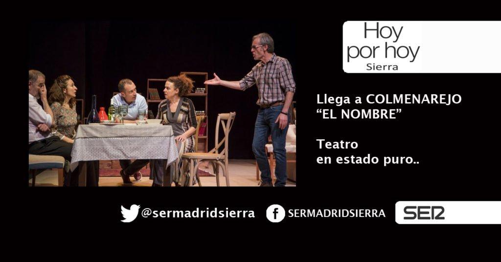 HOY POR HOY SIERRA. COMPAÑÍA DE GLORIA LÓPEZ CON «EL NOMBRE»