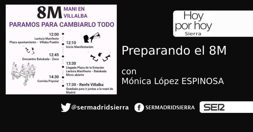 HOY POR HOY SIERRA. PREPARANDO EL 8 DE MARZO