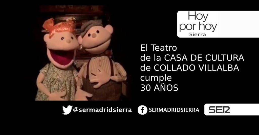 HOY POR HOY. 30 AÑOS DE LA CASA DE CULTURA DE COLLADO VILLALBA