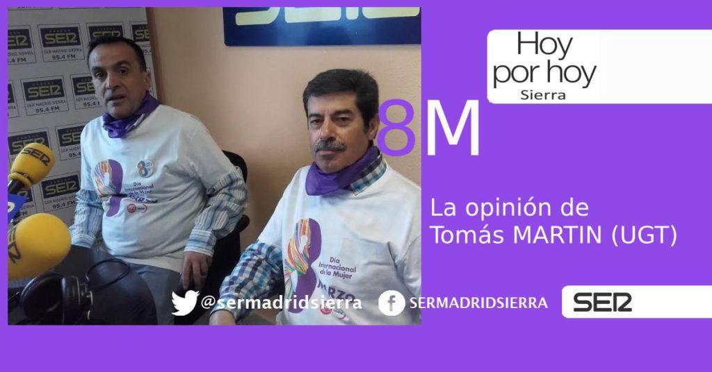 HOY POR HOY SIERRA. TOMAS MARTIN (UGT) Y LA LUCHA DEL 8 DE MARZO
