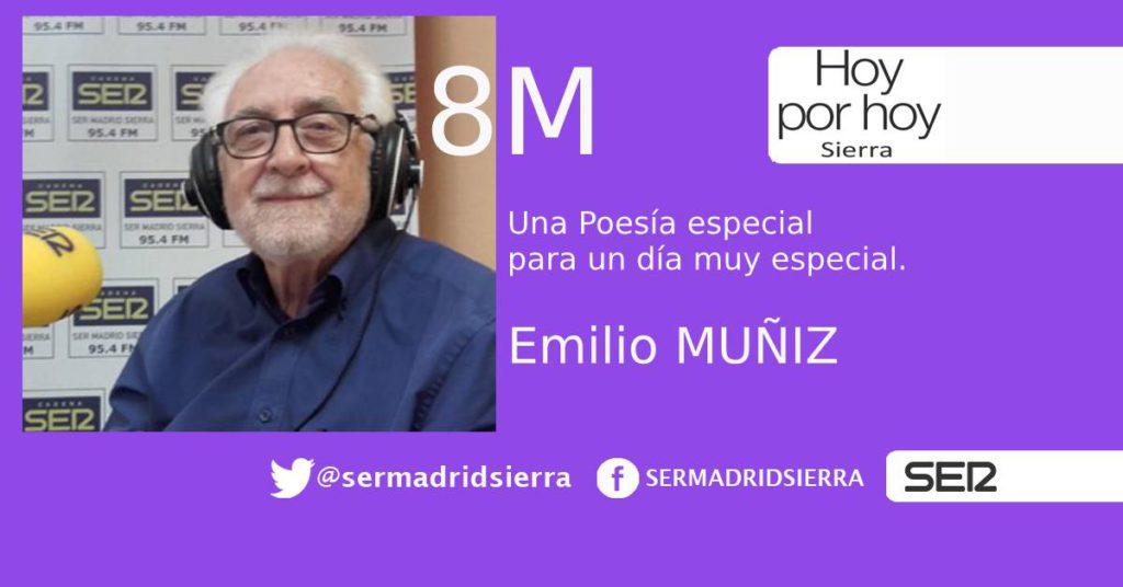 HOY POR HOY SIERRA. POESÍA ESPECIAL DEL 8-M CON EMILIO MUÑIZ
