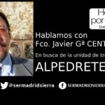 HOY POR HOY. CENTENO BUSCA LA UNIDAD DE IZQUIERDAS EN ALPEDRETE