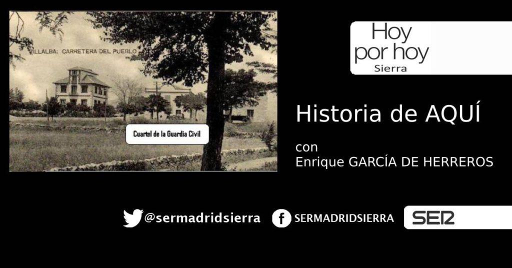 HOY POR HOY. HISTORIA DE LA GUARDIA CIVIL EN C. VILLALBA