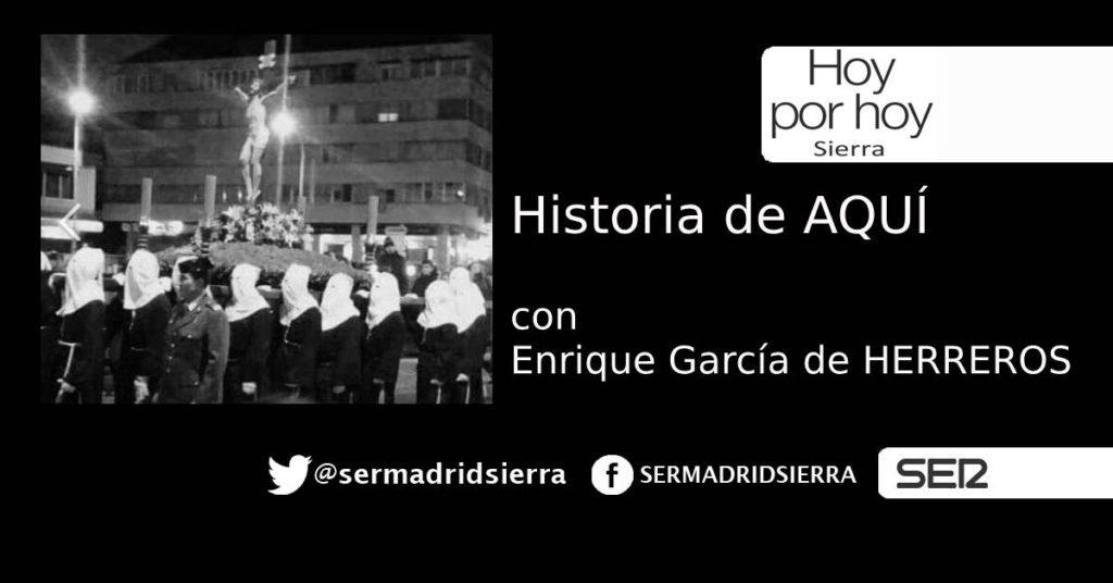 HOY POR HOY SIERRA. HISTORIA DE AQUÍ. LA SEMANA SANTA