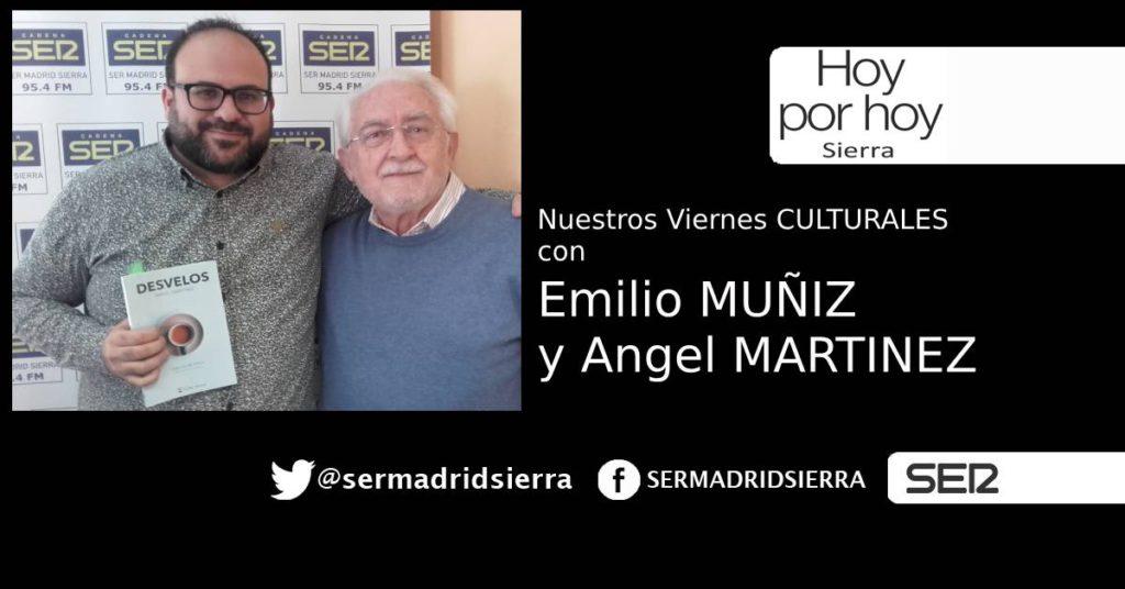 HOY POR HOY. VIERNES CON EMILIO MUÑIZ Y ANGEL MARTINEZ