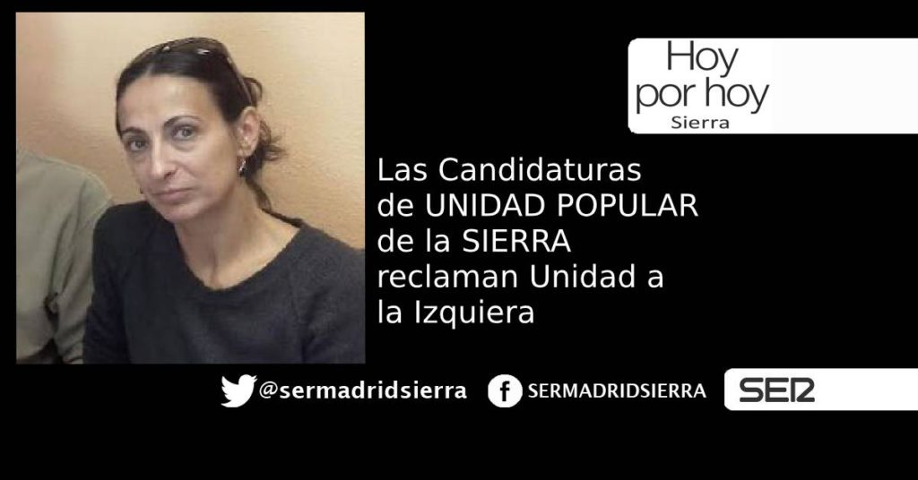 HOY POR HOY. LA SIERRA PIDE LA UNIDAD DE LA IZQUIERDA DE MADRID
