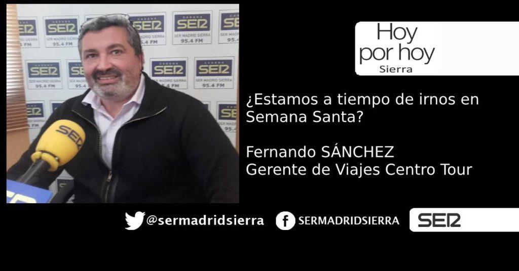 HOY POR HOY. CON FERNANDO SÁNCHEZ, DE VIAJES CENTRO TOUR