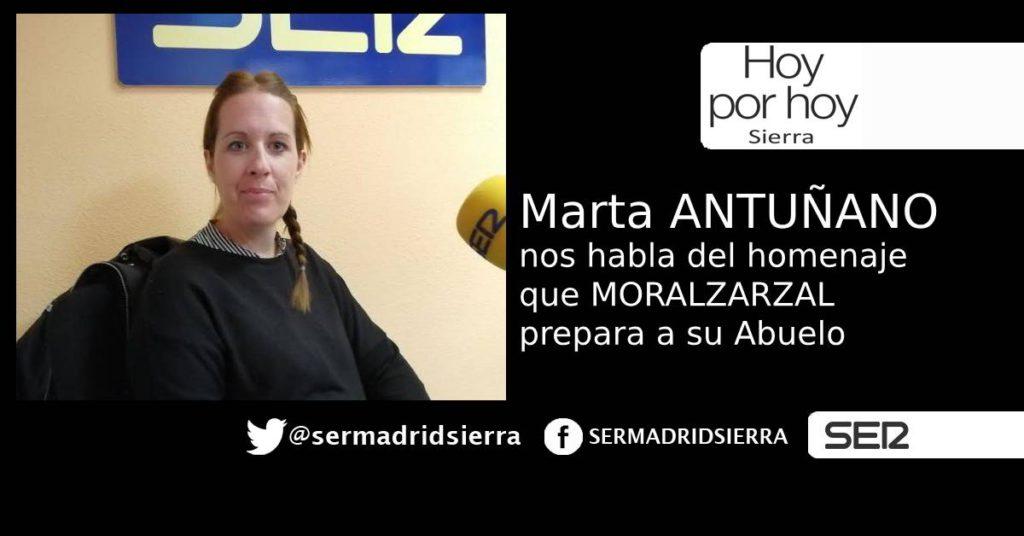 HOY POR HOY. CON MARTA ANTUÑANO, SOBRE EL HOMENAJE A SU ABUELO EN MORALZARZAL