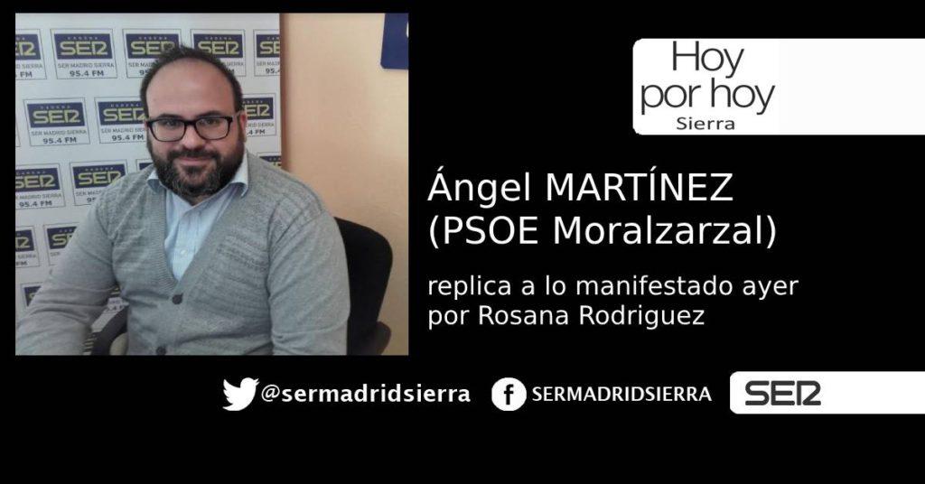 HOY POR HOY. LA RÉPLICA DE ANGEL MARTÍNEZ DESDE PSOE MORALZARZAL