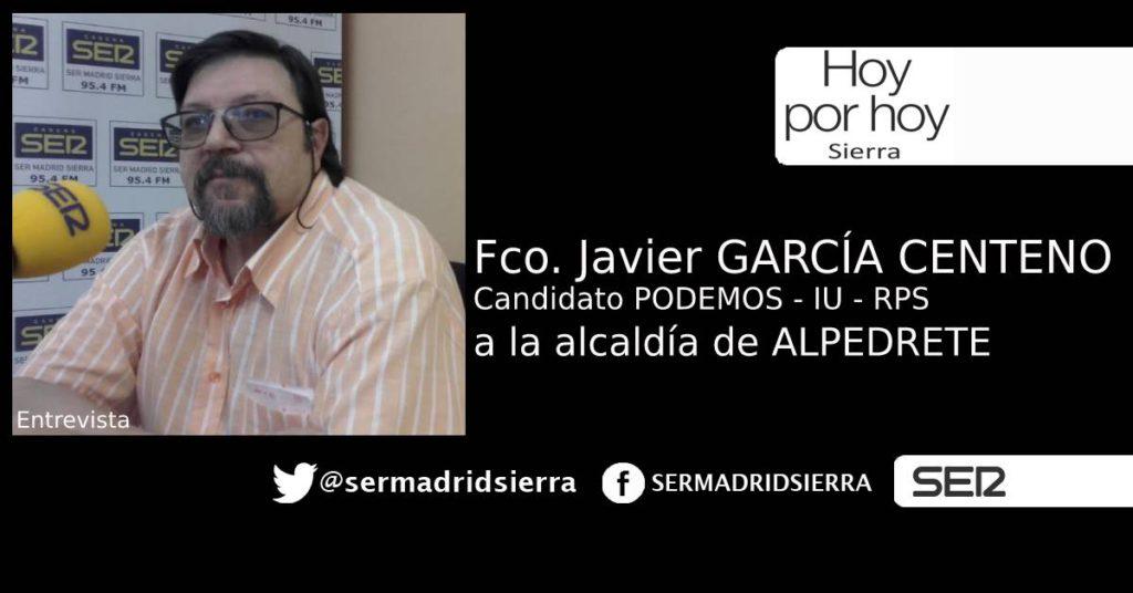 HOY POR HOY. ENTREVISTA A FCO. J. Gª CENTENO (PODEMOS-IU-RPS) ALPEDRETE