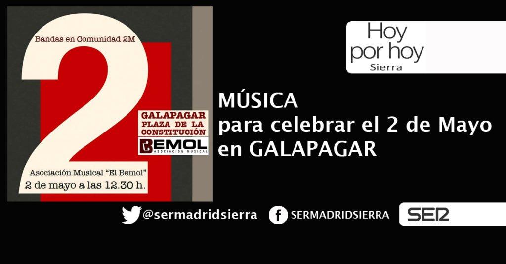 HOY POR HOY. FIESTA MUSICAL EL 2 DE MAYO EN GALAPAGAR