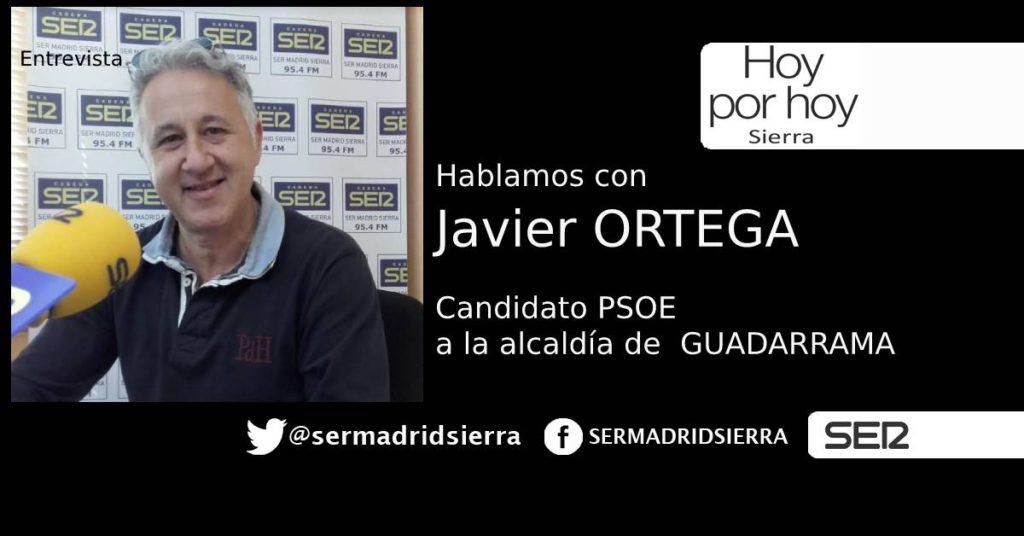 HOY POR HOY. ENTREVISTA A JAVIER ORTEGA, CANDIDATO PSOE EN GUADARRAMA