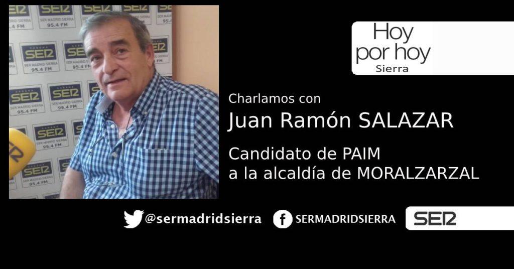 HOY POR HOY. CHARLAMOS CON J. RAMÓN SALAZAR, CANDIDATO PAIM MORALZARZAL