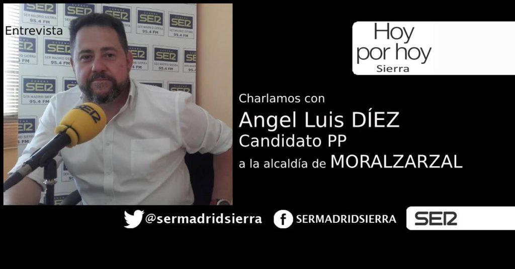 HOY POR HOY. ENTREVISTA A ANGEL LUIS DÍEZ, CANDIDATO PP ALCALDIA DE MORALZARZAL
