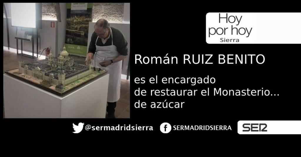 HOY POR HOY. HABLAMOS CON ROMÁN, EL RESTAURADOR DEL MONASTERIO… DE AZÚCAR