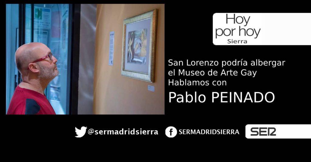 HOY POR HOY. HABLAMOS CON PABLO PEINADO DE ARTE GAY