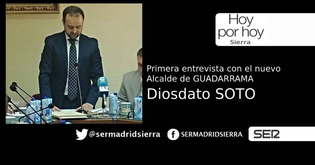HOY POR HOY. PRIMERA ENTREVISTA A DIOSDADO SOTO, NUEVO ALCALDE DE GUADARRAMA