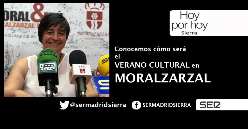 HOY POR HOY. ASÍ SERÁ EL VERANO CULTURAL EN MORALZARZAL