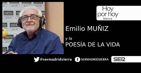 HOY POR HOY. LA POESÍA DE LA VIDA, CON EMILIO MUÑIZ