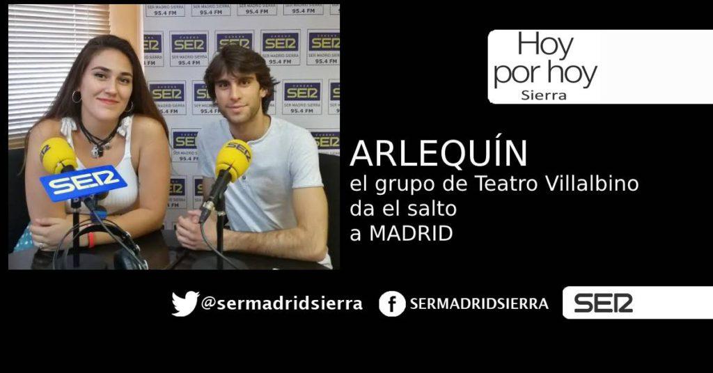 HOY POR HOY. EL GRUPO DE TEATRO ARLEQUIN DA EL SALTO A MADRID