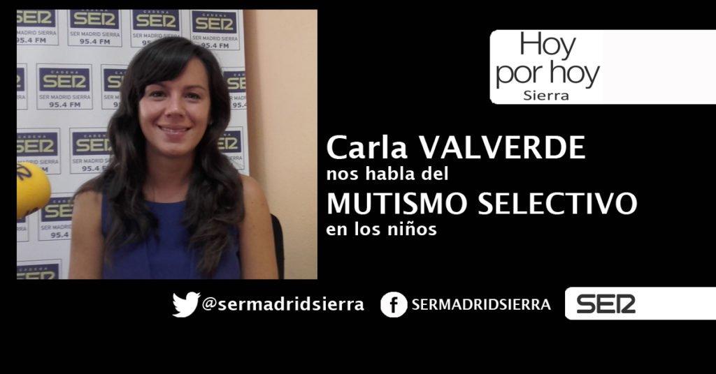 HOY POR HOY. CARLA VALVERDE CON HABLA DEL MUTISMO SELECTIVO EN LOS NIÑOS