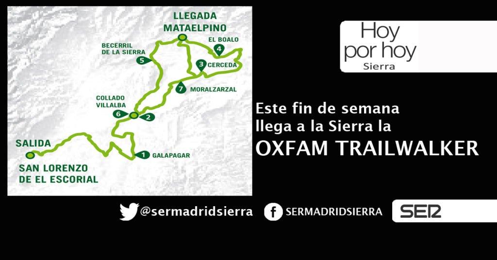 HOY POR HOY. HABLAMOS DE LA OXFAM TRAILWALER. ESTE FIN DE SEMANA, EN LA SIERRA
