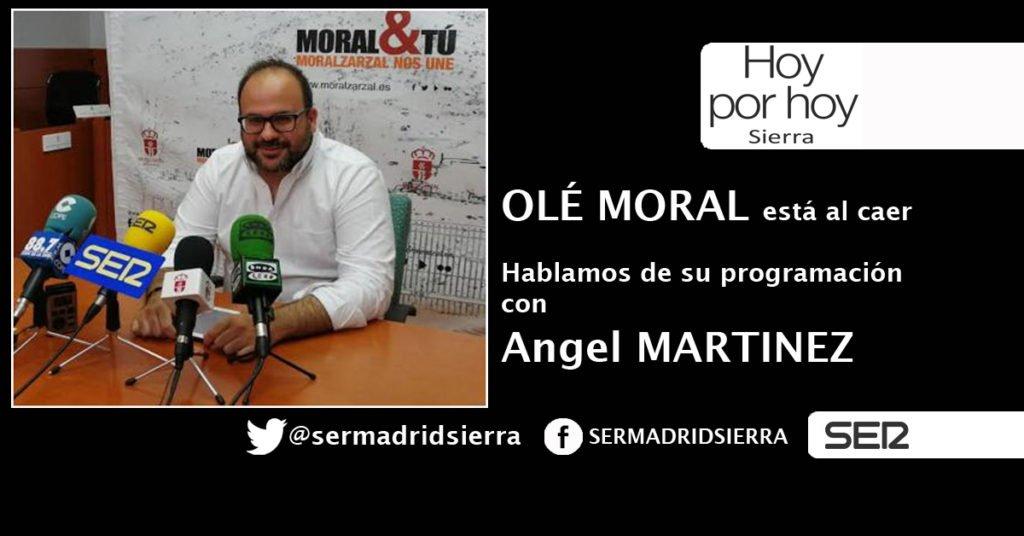 HOY POR HOY. HABLAMOS CON ANGEL MARTINEZ DE UNA NUEVA EDICIÓN DE OLE MORAL