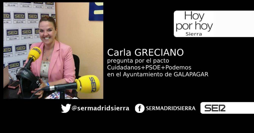 HOY POR HOY. CARLA GRECIANO PREGUNTA POR LOS PACTOS DE GOBIERNO EN GALAPAGAR