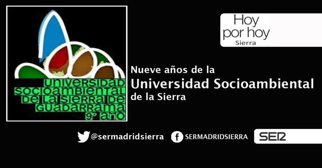HOY POR HOY. NUEVE AÑOS DE UNIVERSIDAD SOCIOAMBIENTAL DE LA SIERRA