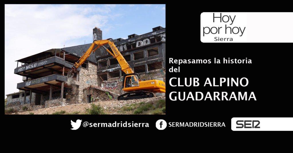 HOY POR HOY. LA HISTORIA DEL CLUB ALPINO GUADARRAMA