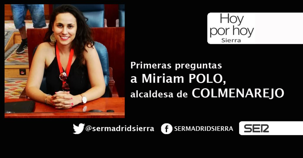 HOY POR HOY. ENTREVISTA A MIRIAM POLO, ALCALDESA DE COLMENAREJO