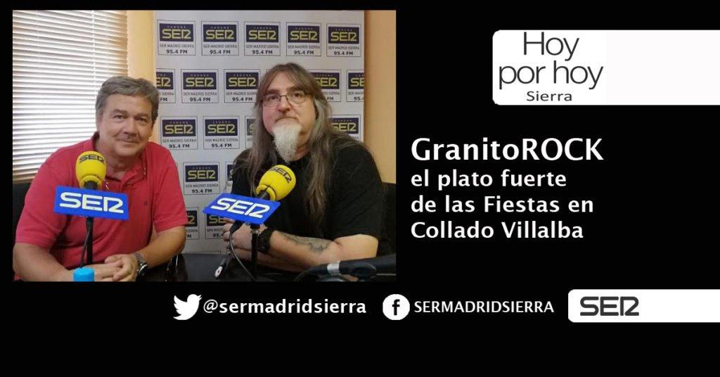 HOY POR HOY. GRANITOROCK, EL PLATO FUERTE DE LAS FIESTAS DE COLLADO VILLALBA