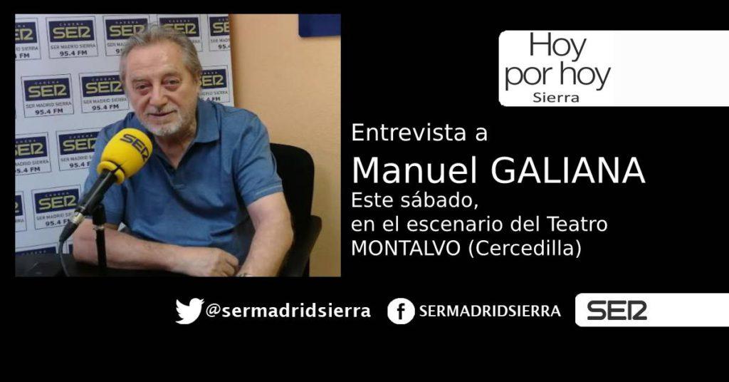 HOY POR HOY. ENTREVISTA A MANUEL GALIANA. ESTE SÁBADO, EN EL MONTALVO