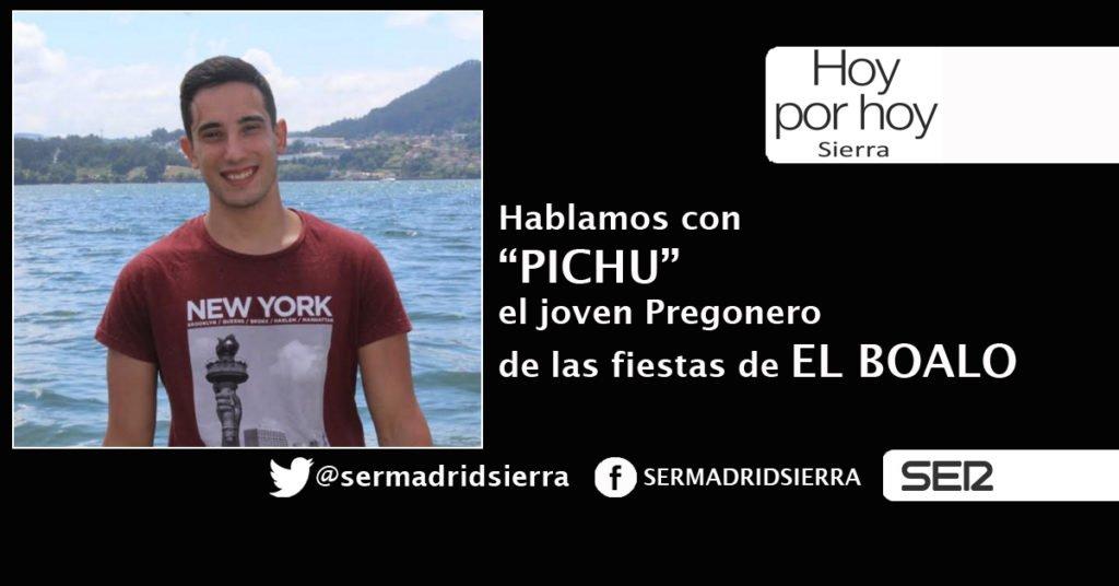 HOY POR HOY. HABLAMOS CON «PICHU» PREGONERO DE LAS FIESTAS DE EL BOALO