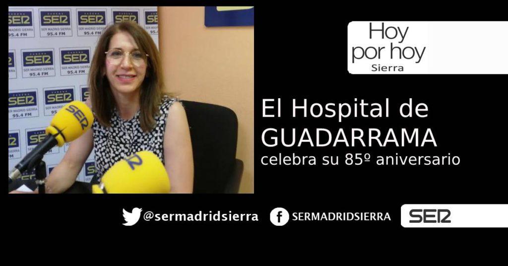 HOY POR HOY. CON ROSA Mª SALAZAR, GERENTE DEL HOSPITAL GUADARRAMA
