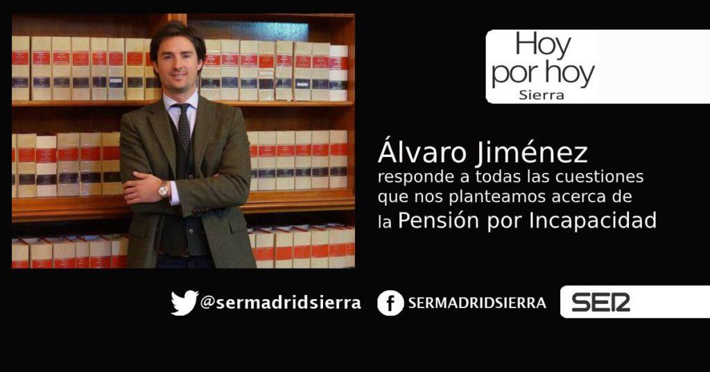 HOY POR HOY. Despejamos dudas acerca de las Pensiones por Incapacidad, con Álvaro Jiménez