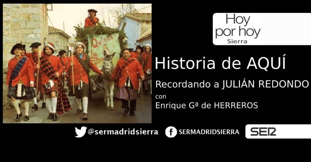 HOY POR HOY. Historia de Aquí. Recordando a JULIÁN REDONDO