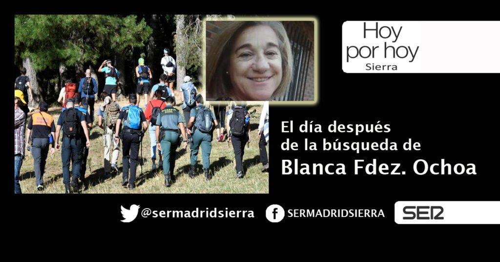 HOY POR HOY. EL DÍA DESPUÉS DE LA BÚSQUEDA DE BLANCA FDEZ. OCHOA