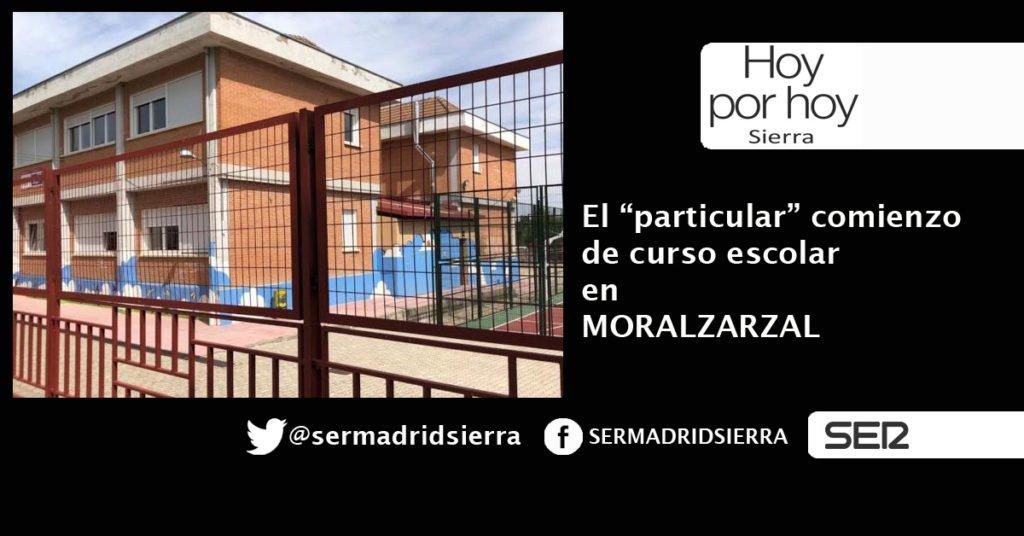 HOY POR HOY. EL «PARTICULAR» INICIO DE CURSO EN MORALZARZAL