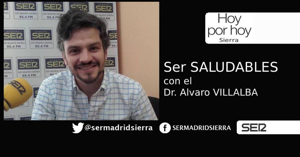 HOY POR HOY. Ser Saludables. Con el Dr. Álvaro Villalba