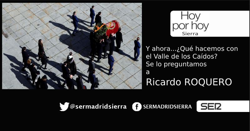 HOY POR HOY. Hablamos con Ricardo Roquero del futuro del Valle de los Caídos