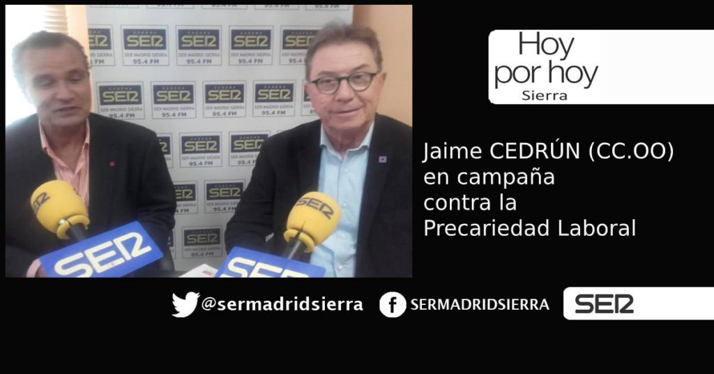 HOY POR HOY. Recibimos a Jaime Cedrún responsable de CCOO en la Comunidad de Madrid