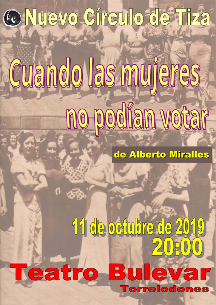 El Teatro Bulevar de Torrelodones acoge la obra «Cuando las mujeres no podían votar»