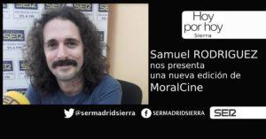 HOY POR HOY. Samuel Rodriguez nos presenta una nueva edición de MORALCINE
