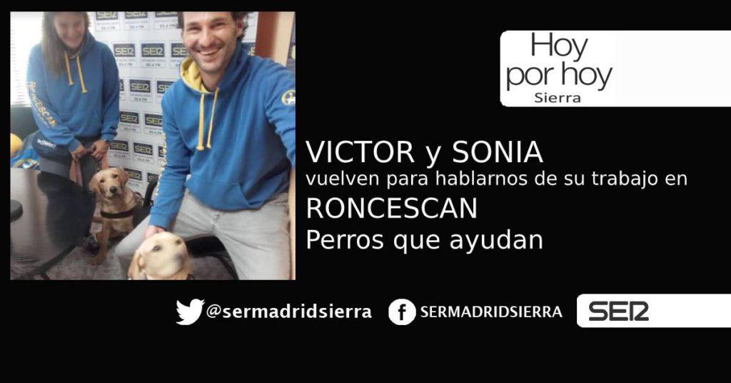 HOY POR HOY. Vuelven Víctor y Sonia, de RONCESCAN, Perros que ayudan