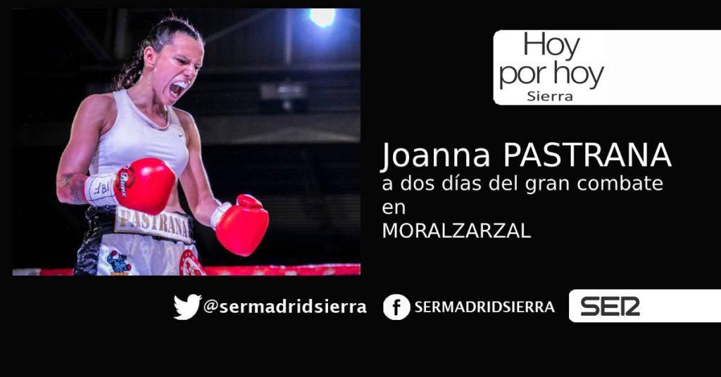 HOY POR HOY. Con Joanna Pastrana a dos días del gran combate