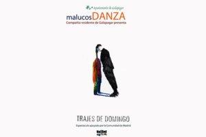 La compañía de Galapagar Malucos Danza, presenta mañana, 9 de noviembre, su último espectáculo «Trajes de Domingo»