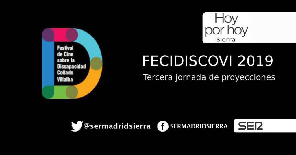 HOY POR HOY. FECIDISCOVI 2019 Tercera jornada de proyecciones