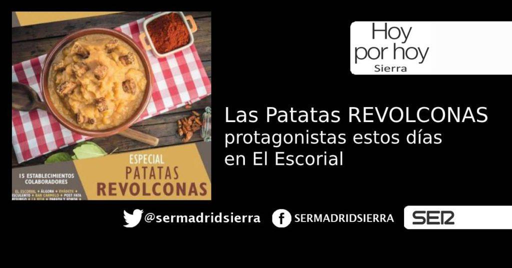 HOY POR HOY. Las Patatas Revolconas, protasgonistas en El Escorial